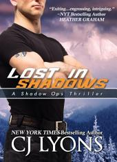 Lost in Shadows: A Shadow Ops Thriller