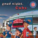 Good Night  Cubs