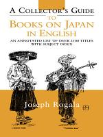 A Collector's Guide to Books on Japan in English