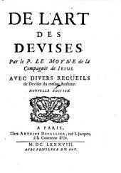 De l'art des devises. Avec divers recueils de devises du mesme autheur. Nouv. ed. -Paris, Dezallier 1688