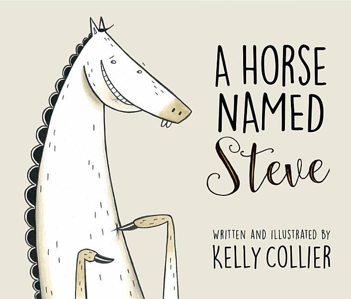 Download A Horse Named Steve Book