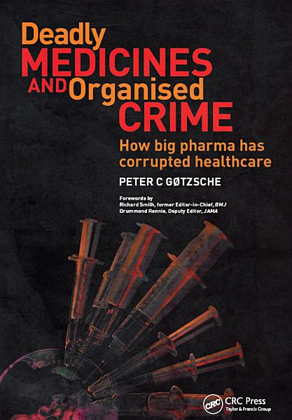 Download Deadly Medicines and Organised Crime Book