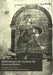 Mittheilungen des Instituts für Oesterreichische Geschichtsforschung: Bände 1-10