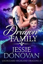 The Dragon Family (Lochguard Highland Dragons #5)