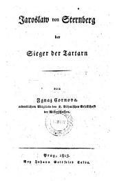 Jaroslaw von Sternberg der Sieger der Tartarn