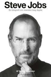 Steve Jobs: En biografi om manden bag Apple