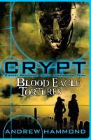 CRYPT  Blood Eagle Tortures PDF