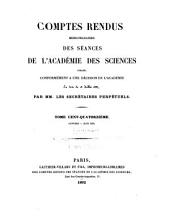 Comptes rendus hebdomadaires des séances de l'Académie des sciences: Volume114