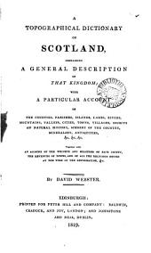 A topographical dictionary of Scotland