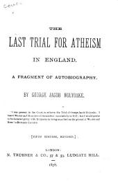 The Last Trial for Atheism in England: A Fragment of Autobiography
