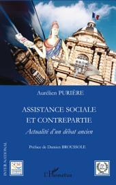 Assistance sociale et contrepartie: Actualité d'un débat ancien