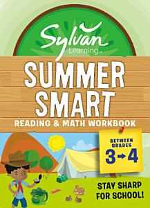 Sylvan Summer Smart Workbook  Between Grades 3   4 PDF