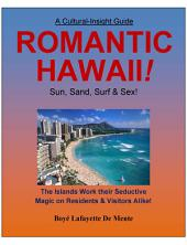 Romantic Hawaii: Sun, Sand, Surf & Sex