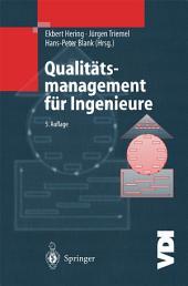 Qualitätsmanagement für Ingenieure: Ausgabe 5
