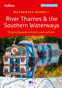 River Thames and the Southern Waterways: Waterways Guide 7 (Collins Nicholson Waterways Guides)