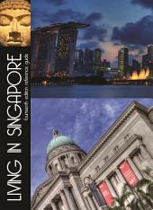 Living in Singapore: Fourteenth Edition Reference Guide