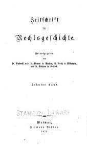 Zeitschrift für Rechtsgeschichte: Band 10