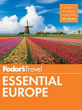 Fodor's Essential Europe: The Best of 25 Exceptional Countries