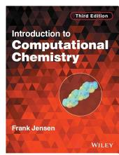 Introduction to Computational Chemistry: Edition 3