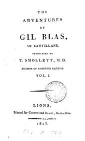 The adventures of Gil Blas, of Santillane [by A.R. Le Sage]. tr. by T. Smollett