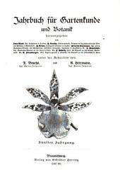 Jahrbuch für Gartenkunde und Botanik: Band 5