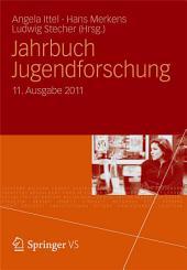 Jahrbuch Jugendforschung: 11. Ausgabe 2011