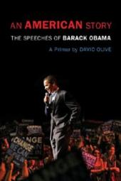 An American Story: The Speeches of Barack Obama - A Primer