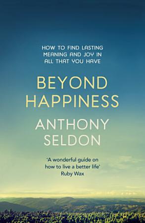 Beyond Happiness PDF