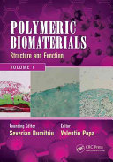 Polymeric Biomaterials: Structure and function