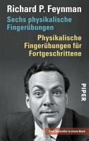 Sechs physikalische Finger  bungen     Physikalische Finger  bungen f  r Fortgeschrittene PDF