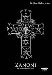 CAMION NOIR: ZANONI Le Maître Rose + Croix