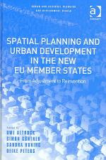 Spatial Planning and Urban Development in the New EU Member States
