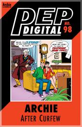 Pep Digital Vol. 098: Archie After Curfew