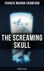 The Screaming Skull (Horror Collection)