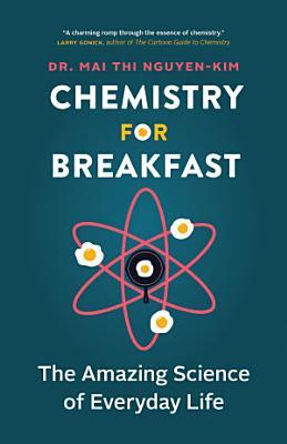 Chemistry for Breakfast