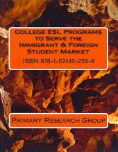 College ESL Programs to Serve the Immigrant & Foreign Student Market