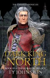 Dark King of The North: Book III of The Kobalos Trilogy