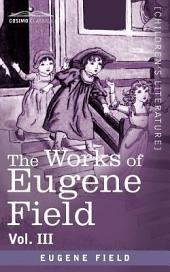 The Works of Eugene Field: Second Book of Verse