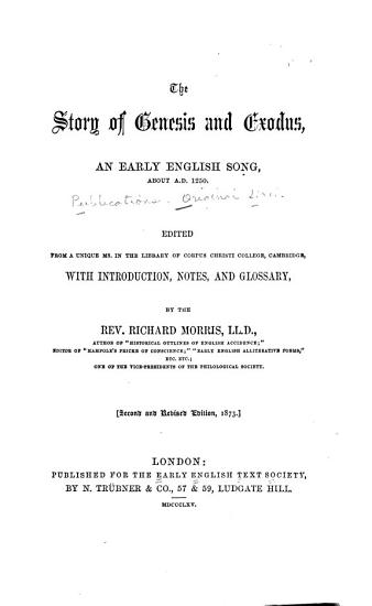 The Story of Genesis and Exodus  an Early English Song  about A D  1250 PDF