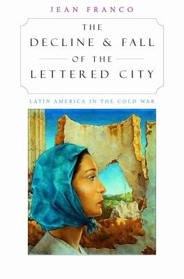Download The Decline and Fall of the Lettered City Book
