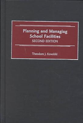 Planning and Managing School Facilities PDF