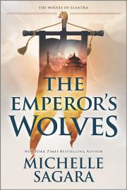 The Emperor S Wolves