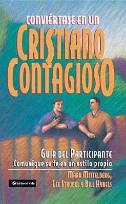 Convi  rtase en un cristiano contagioso gu  a del participante PDF