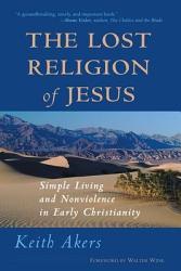 The Lost Religion Of Jesus Book PDF