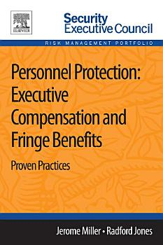 Personnel Protection  Executive Compensation and Fringe Benefits PDF