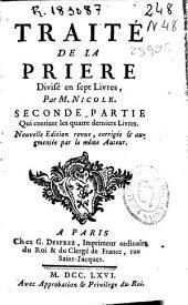 Traité de la priere: divisé en sept livres