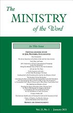 The Ministry of the Word, Vol. 25, No. 01