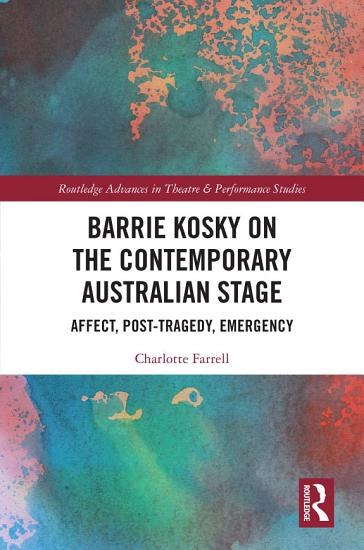 Barrie Kosky on the Contemporary Australian Stage PDF