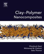 Clay-Polymer Nanocomposites
