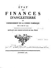 Etat des finances d'Angleterre au commencement de la guerre d'Amérique c'est-à-dire en 1775